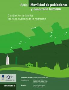 Cubierta para Cambios en la familia: los hilos invisibles de la migración. Serie: Movilidad de poblaciones y desarrollo humano Vol. III