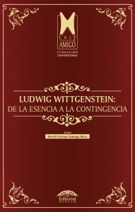 Cubierta para Ludwig Wittgenstein: de la esencia a la contingencia
