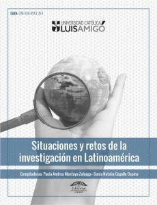 Cubierta para Situaciones y retos de la investigación en Latinoamérica