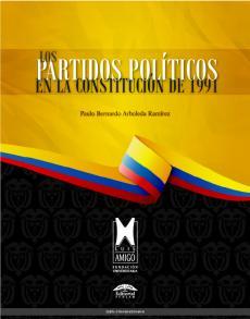 Cubierta para Los partidos políticos en la Constitución de 1991