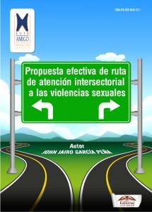 Cubierta para Propuesta efectiva de ruta de atención intersectorial a las violencias sexuales