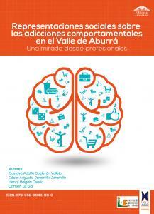 Cubierta para Representaciones sociales sobre las adicciones comportamentales en el Valle de Aburrá