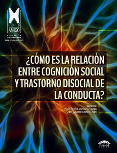 Cubierta para ¿Cómo es la relación entre cognición social y trastorno disocial de la conducta?