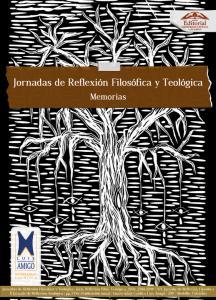 Cubierta para Jornadas de Reflexión Filosófica y Teológica II
