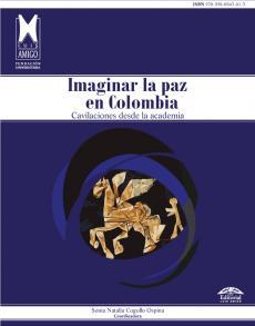 Cubierta para Imaginar la paz en Colombia
